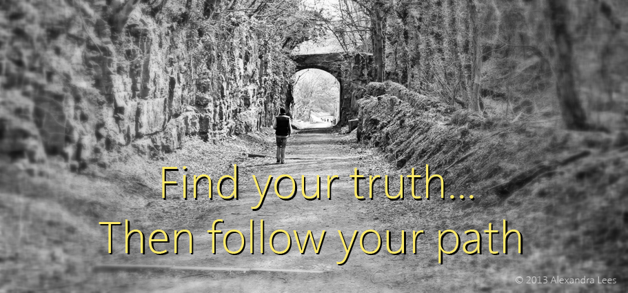 http://davidjameslees.files.wordpress.com/2013/04/find-your-truth-then-follow-your-path-blog.jpg