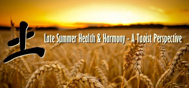 Late Summer Health and Harmony